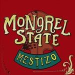 Album review: MONGREL STATE – Mestizo