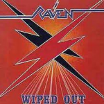 Album review: RAVEN – Wiped Out