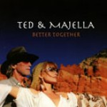 Album review: TED & MAJELLA – Better Together (Ted Turner, ex-Wishbone Ash)