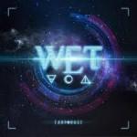 Album review: W.E.T.- Earthrage