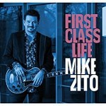 Album review: MIKE ZITO – First Class Life