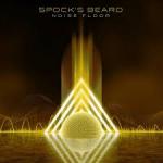 Album review: SPOCK'S BEARD – Noise Floor