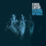 Album review: ERROL LINTON – Packing My Bags