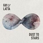 Album review: FAY & LATTA – Dust To Stars