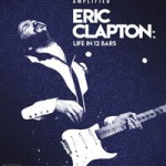 DVD review: ERIC CLAPTON – Life In 12 Bars