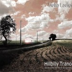 Album review: DELTA LADIES – Hillbilly Trance Remastered And Expanded