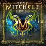 Album review: TONY MITCHELL – Beggars Gold