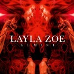 Album review: LAYLA ZOE – Gemini