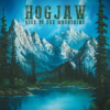 Album review: HOGJAW – Rise To The Mountains