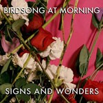 Album review: BIRDSONG AT MORNING – Signs And Wonders