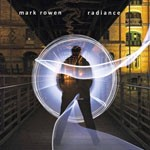 Album review: MARK ROWEN – Radiance