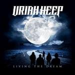 Album review: URIAH HEEP – Living The Dream