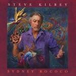 Album review: STEVE KILBEY – Sydney Rococo