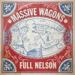 Album review: MASSIVE WAGONS – Full Nelson