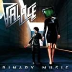 Album review: PALACE – Binary Music