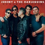 Album review: JEREMY & THE HARLEQUINS – Remember This