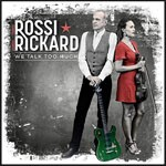 Album review: FRANCIS ROSSI & HANNAH RICKARD – We Talk Too Much