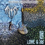 Album review: MICHAEL THOMPSON BAND – Love & Beyond