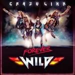Album review: CRAZY LIXX – Forever Wild