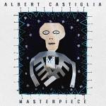 Album review: ALBERT CASTIGLIA – Masterpiece