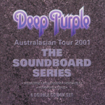 Album review: DEEP PURPLE – Live In Newcastle 2001 The Soundboard Series