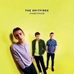 Single review: THE SPITFIRES – Enough Is Enough