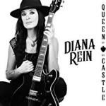 Album Review: DIANA REIN – Queen Of My Castle