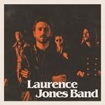 Album review: LAURENCE JONES  – Laurence Jones Band
