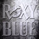 Album review: ROXY BLUE – Roxy Blue