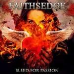Album review: FAITHSEDGE – Bleed For Passion