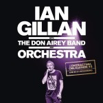Album review: IAN GILLAN with The DON AIREY BAND and ORCHESTRA – Contractual Obligation #3 Live In St Petersburg