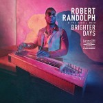 Album review: ROBERT RANDOLPH & THE FAMILY BAND – Brighter Days