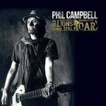 Album review: PHIL CAMPBELL – Old Lions Still Roar