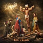 Album review: THE DARKNESS – Easter Is Cancelled
