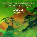 Album review: DOWNES BRAIDE ASSOCIATION (DBA) – Live In England (CD/DVD)