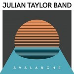 Album review: JULIAN TAYLOR BAND – Avalanche