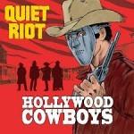 Album review: QUIET RIOT – Hollywood Cowboys