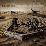Album review: BLIND EGO – Preaching To The Choir