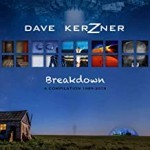 Album review: DAVE KERZNER – Breakdown – A Compilation 1995 – 2019