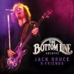 Album review: JACK BRUCE & FRIENDS – The Bottom Line Archive