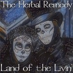 Album review: THE HERBAL REMEDY – Land Of The Livin'