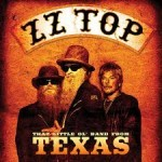 DVD review: ZZ TOP – That Little Ol' Band From Texas