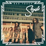 Single reviews: BAD TOUCH, DEEP PURPLE, VEGA