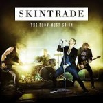 Album review: SKINTRADE – The Show Must Go On