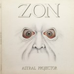 Album review: ZON – Astral Projector/ORPHAN – Salute