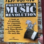 Book review: FLYPOSTING: Posters Of A Music Revolution by Chris Hewitt