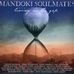 Album review: MANDOKI SOULMATES – Living In The Gap/Hungarian Pictures