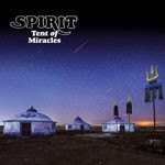 Album review: SPIRIT – Tent Of Miracles (2CD Remastered & Expanded Edition)