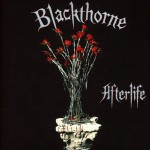 Feature: Albums that time forgot … BLACKTHORNE – Afterlife