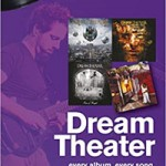 Book review: On track…DREAM THEATER (Every album, every song) – Jordan Blum